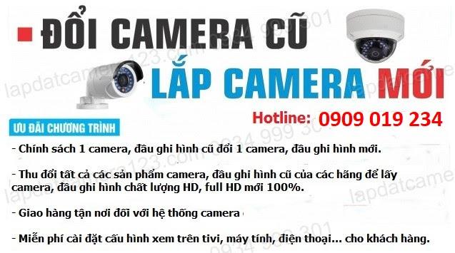 BẢO TRÌ CAMERA VÀ ĐỔI CAMERA CŨ LẤY CAMERA MỚI, Sửa chữa camera